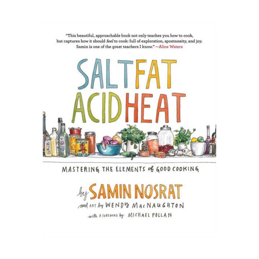 Salt Acid Fat Heat by Samin Nosrat