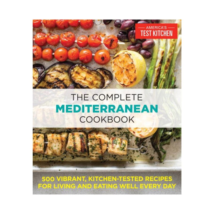 The Complete Mediterranean Cookbook from America's Test Kitchen