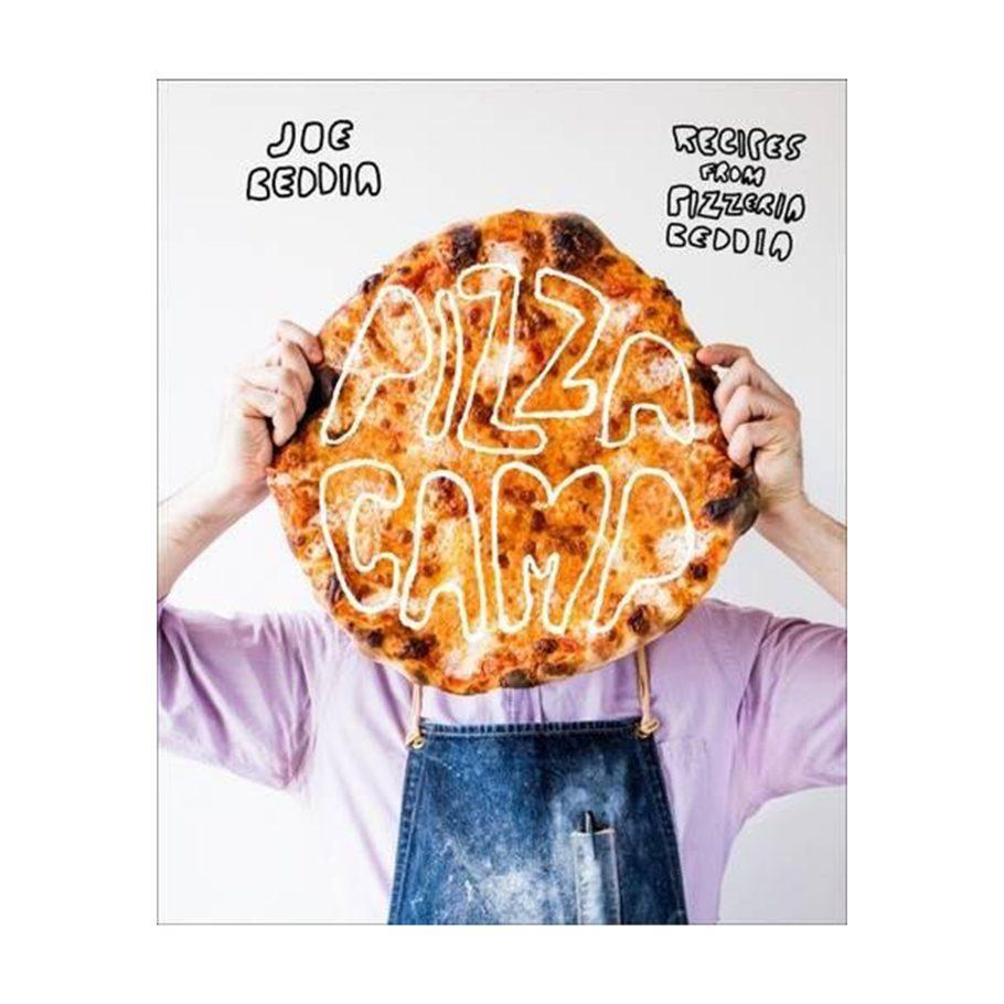 Pizza Camp by Joe Beddia