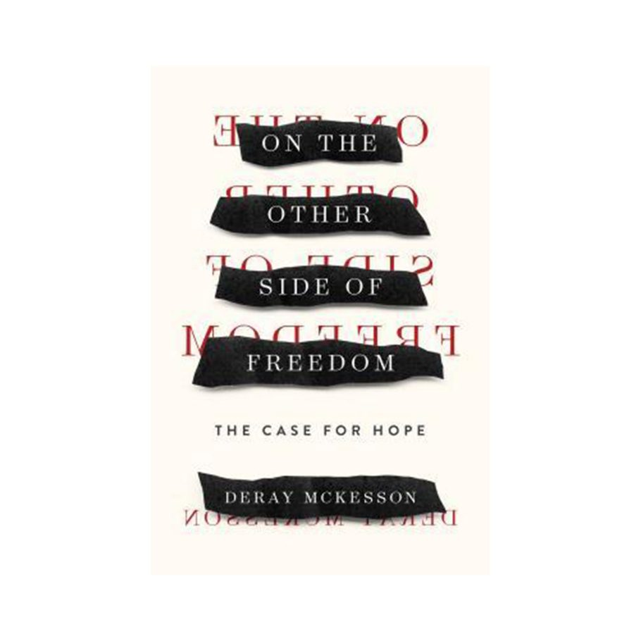 The Other Side of Freedom by DeRay McKesson
