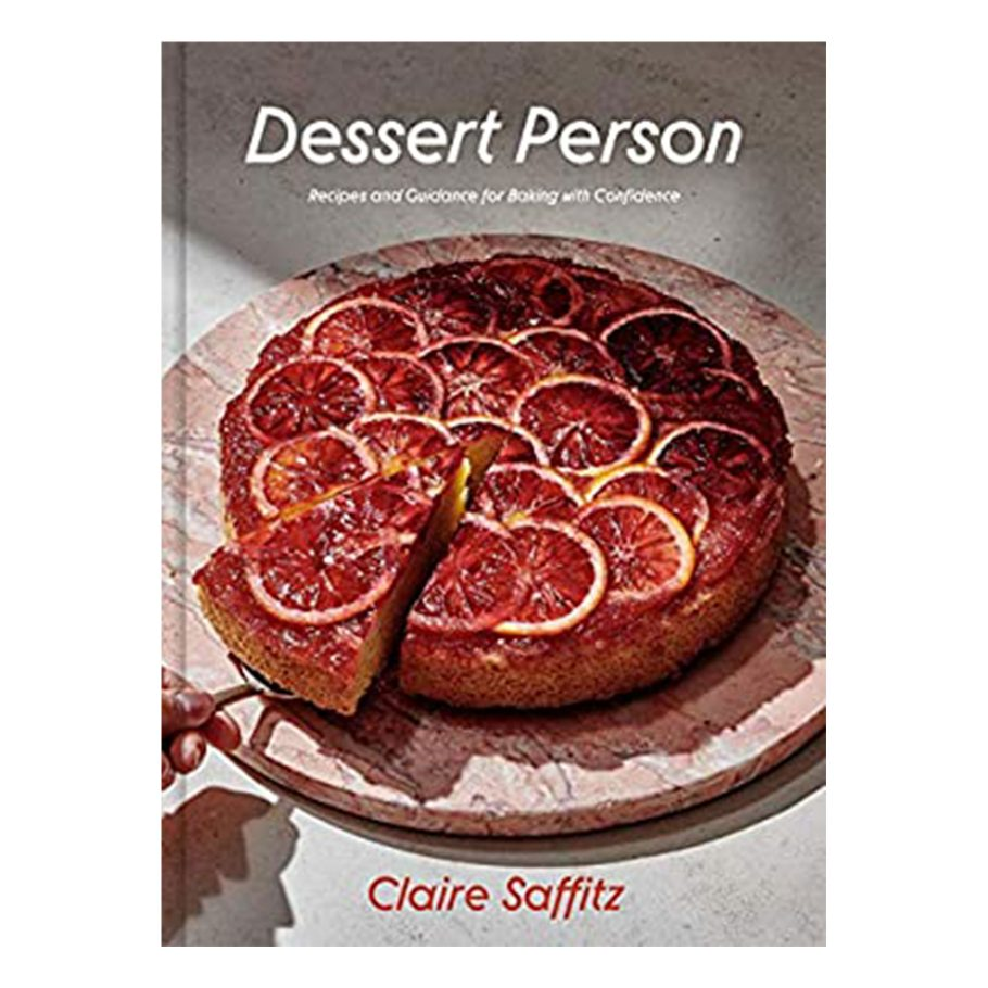 Dessert Person by Claire Saffitz