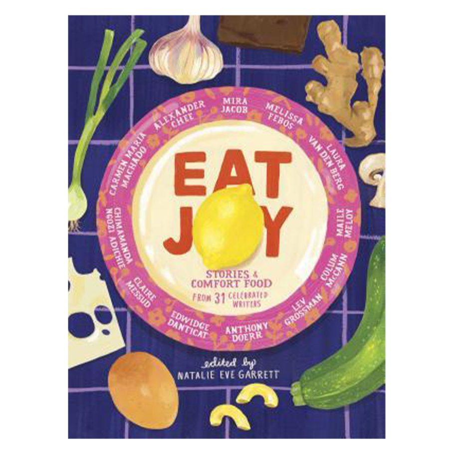 Eat Joy edited by Meryl Rowin