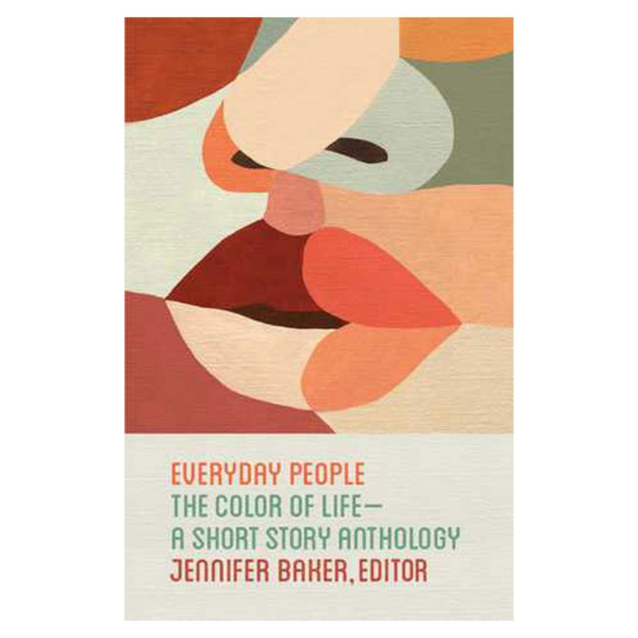 Everyday People: The Color of Life edited by Jennifer Baker